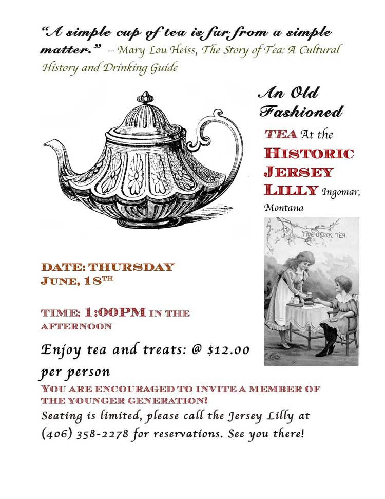Old Fashioned Tea at the Jersey Lilly in Ingomar Montana June 18 2015