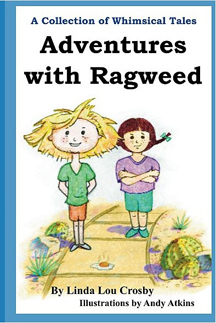 Book Cover art for Adventures with Ragweed by Linda Lou Crosby