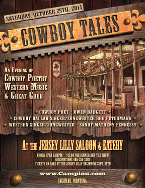 Poster for the Cowboy Tales Cowboy Poetry Event in Ingomar, Montana October 25, 2014 held at the Jersey Lilly Saloon and Eatery.